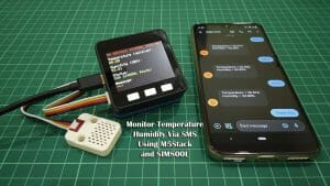 Monitor Temperature Humidity via SMS Using M5Stack and SIM800L