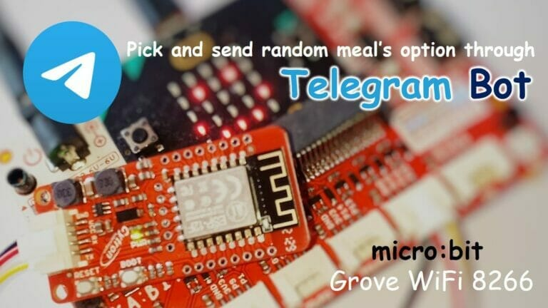 Pick and Send Random Meal's Option and Locations through Telegram Bot Using Grove WiFi 8266 on micro:bit