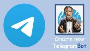 How to create a Telegram bot, get the API key and chat ID
